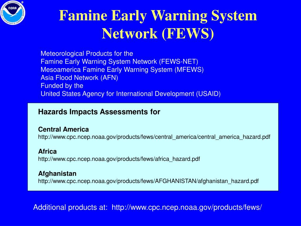 Famine Early Warning System Network (FEWS)