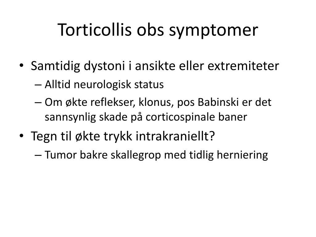 Torticollis obs symptomer