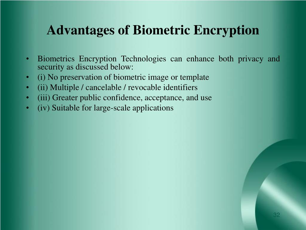 Advantages of Biometric Encryption