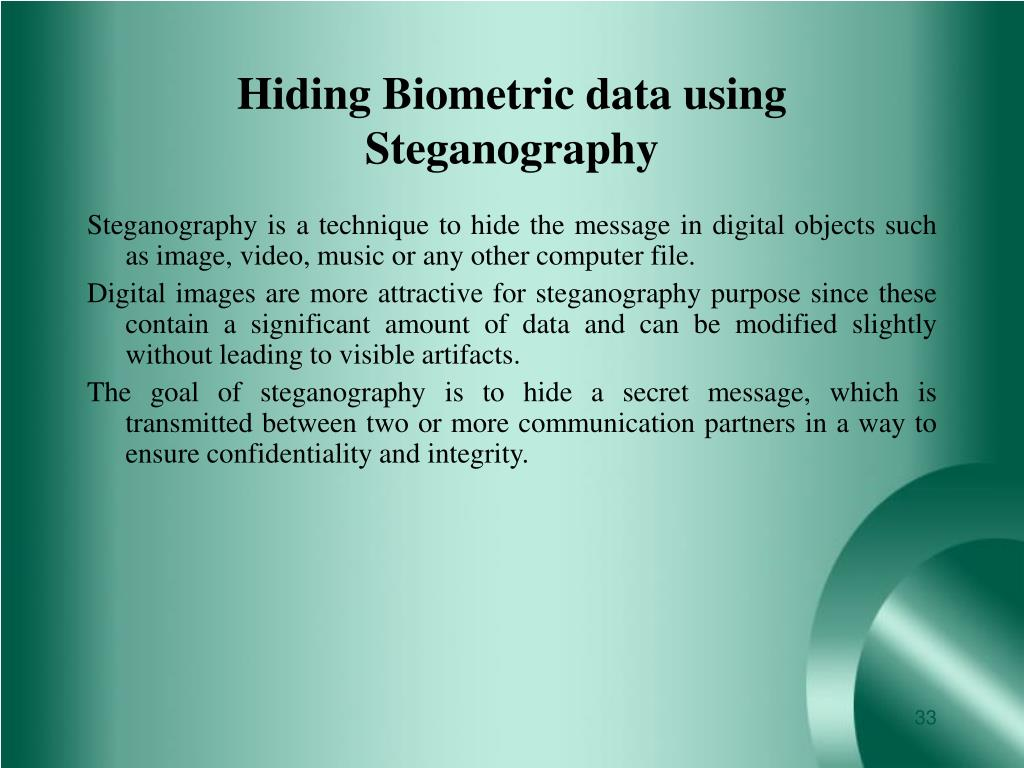 Hiding Biometric data using Steganography