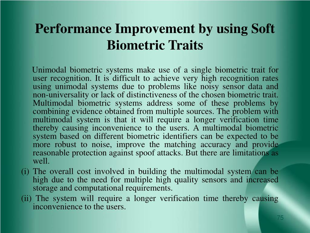 Performance Improvement by using Soft Biometric Traits