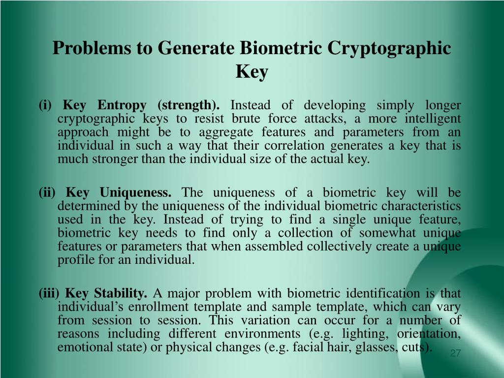 Problems to Generate Biometric Cryptographic Key