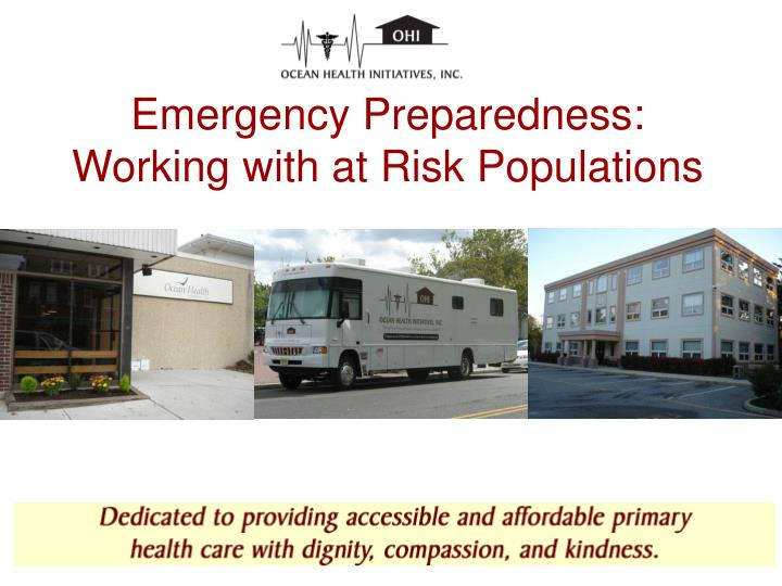Emergency preparedness working with at risk populations l.jpg