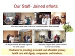 our staff joined efforts