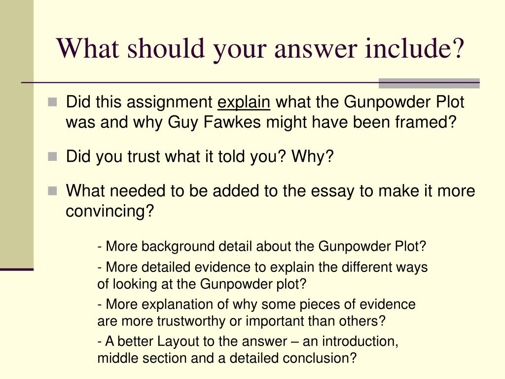 guy fawkes framed essay Were the catholics framed  source three disagrees with the guy fawkes' and the catholics were framed theory  sign up to view the whole essay and.