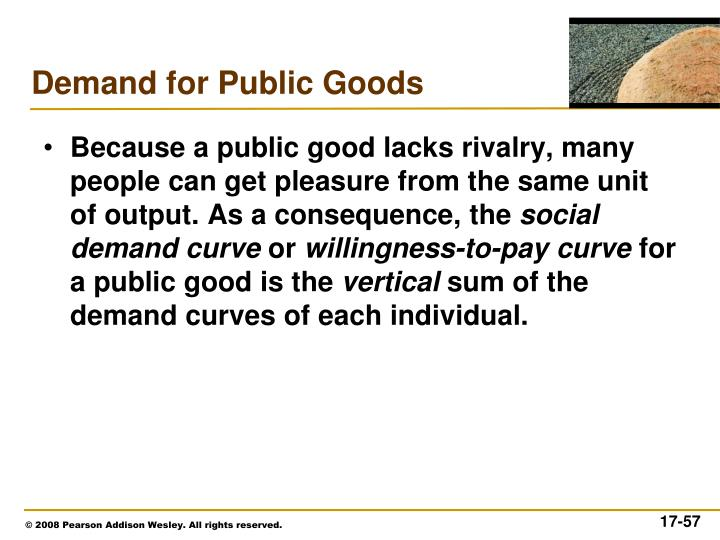 Because a public good lacks rivalry, many people can get pleasure from the same unit of output. As a consequence, the