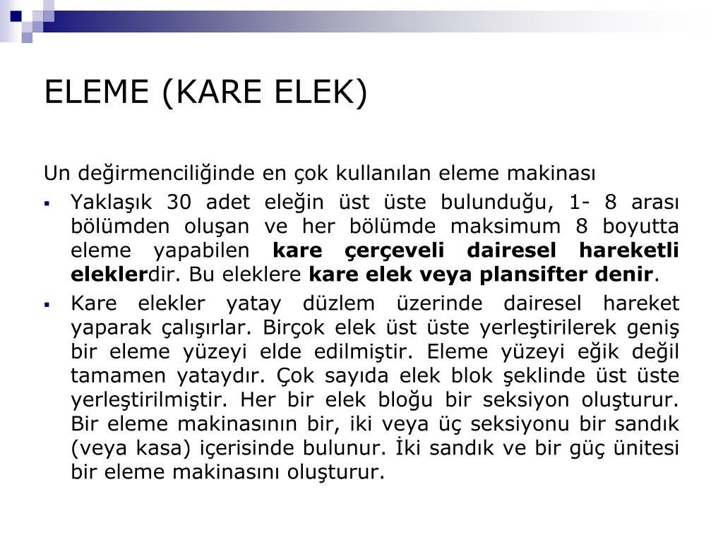ELEME (KARE ELEK)