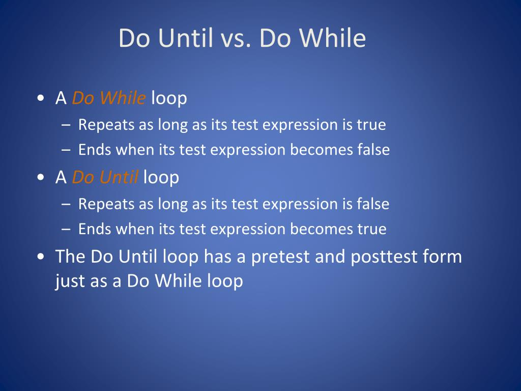 Do Until vs. Do While
