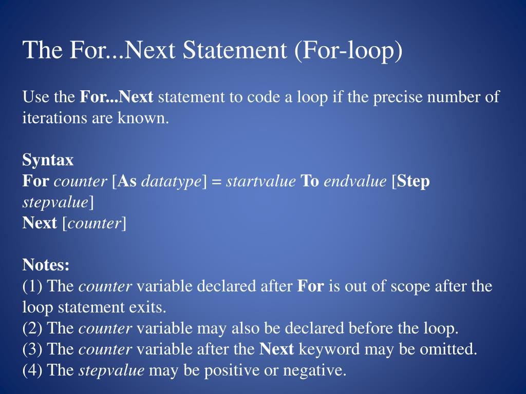 The For...Next Statement (For-loop)