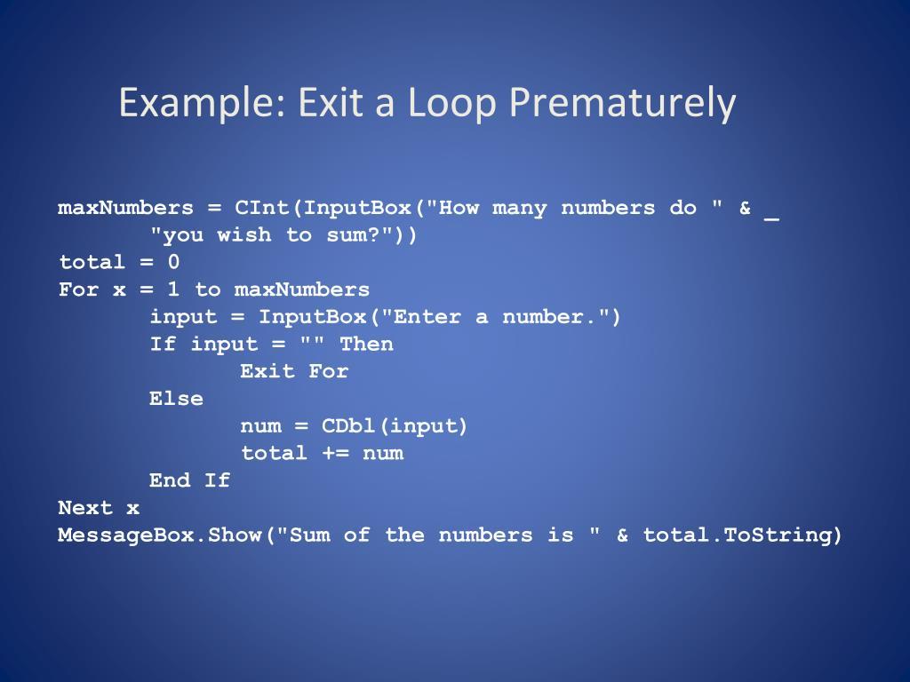 Example: Exit a Loop Prematurely