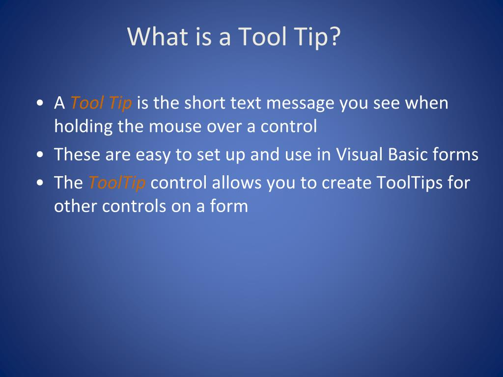 What is a Tool Tip?