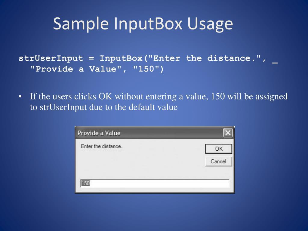 Sample InputBox Usage