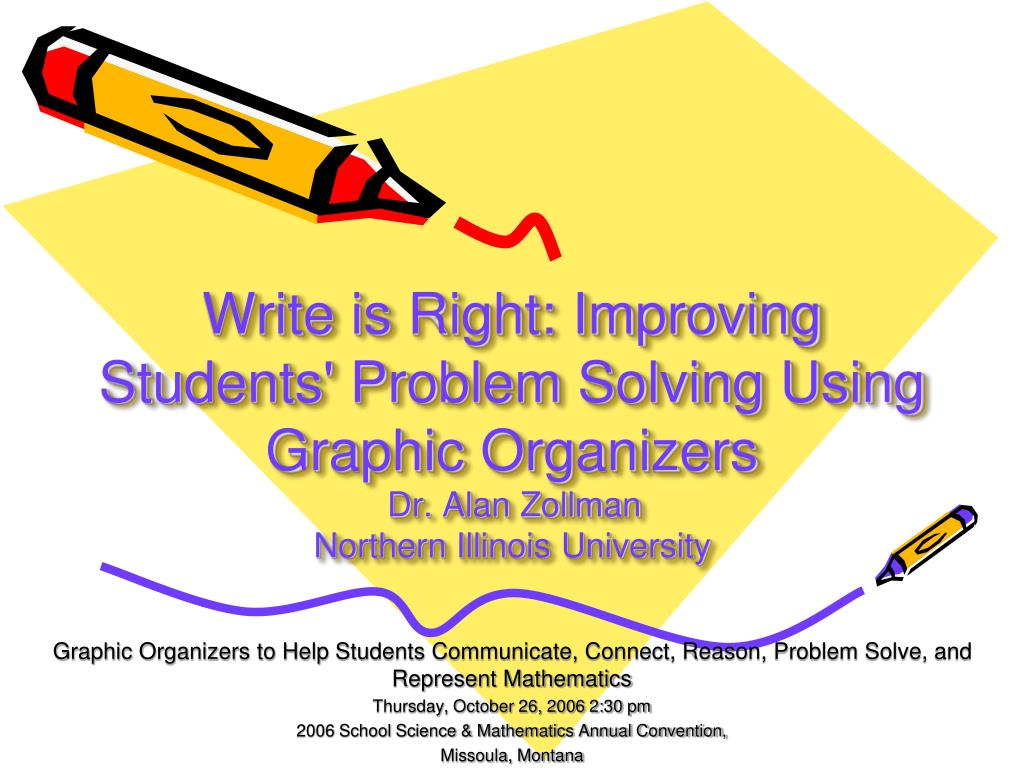 Write is Right: Improving Students' Problem Solving Using Graphic Organizers
