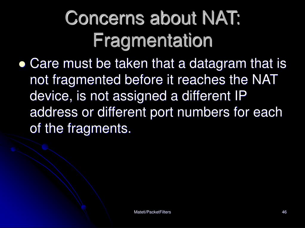 Concerns about NAT: Fragmentation