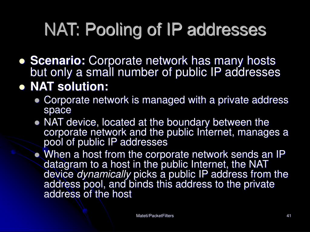 NAT: Pooling of IP addresses