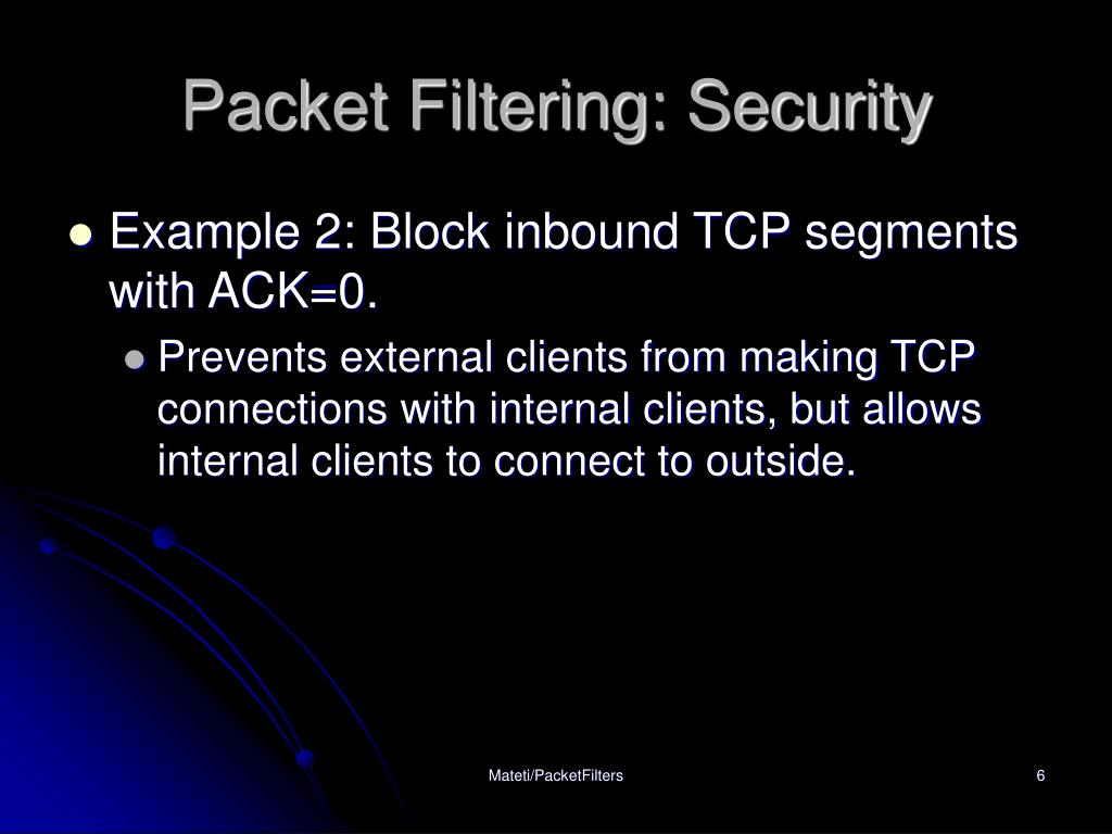 Packet Filtering: Security