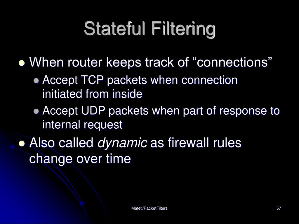 Stateful Filtering
