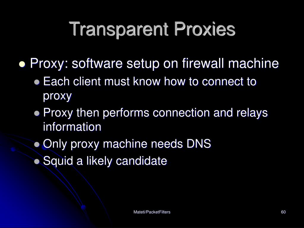 Transparent Proxies