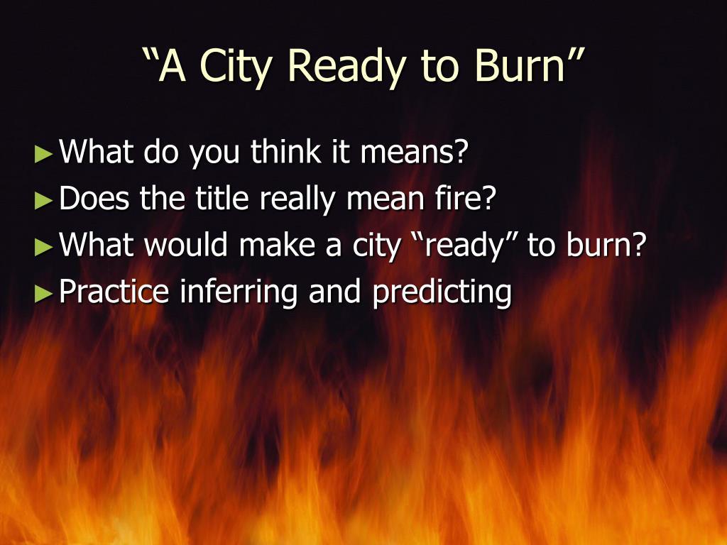 """A City Ready to Burn"""