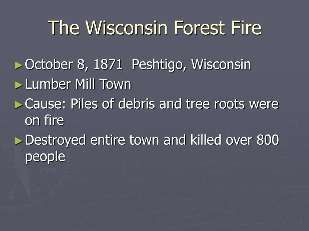The Wisconsin Forest Fire