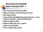 social security disability basic procedure drill i