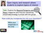 open inquiry and research allows students to explore topics of interest