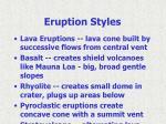 eruption styles