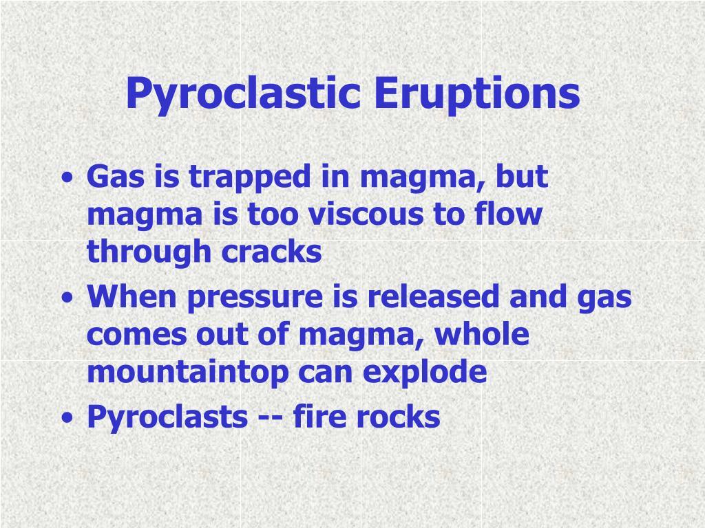 Pyroclastic Eruptions