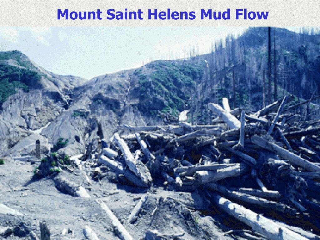 Mount Saint Helens Mud Flow