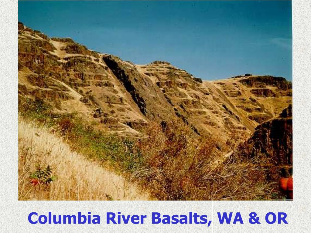 Columbia River Basalts, WA & OR