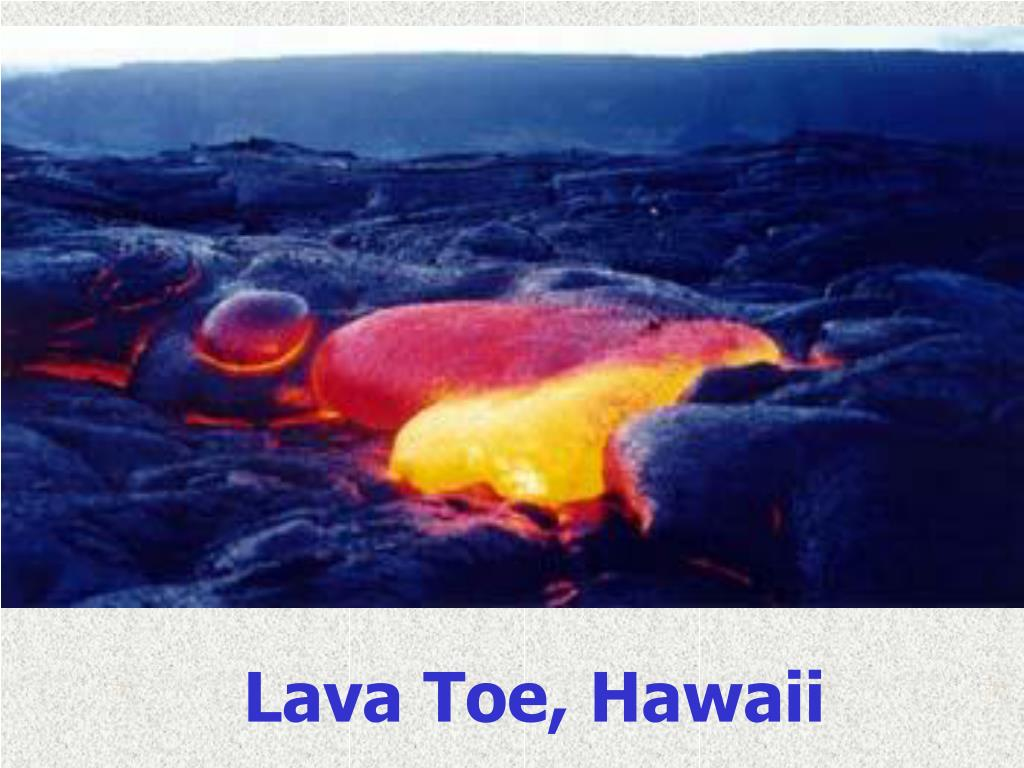 Lava Toe, Hawaii