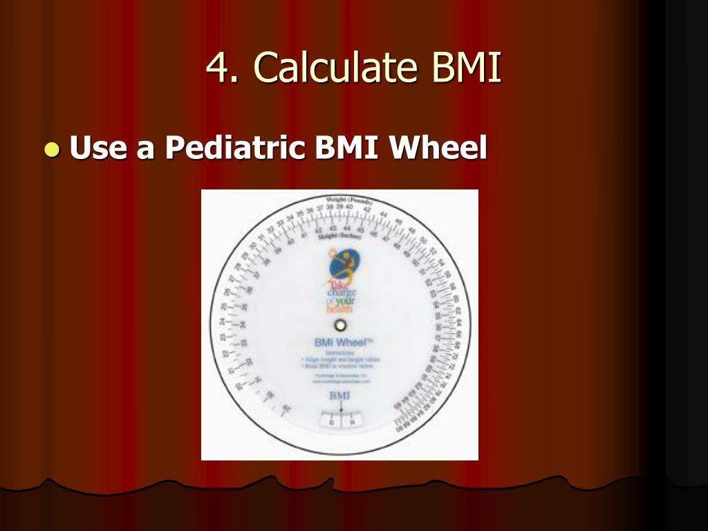 4. Calculate BMI