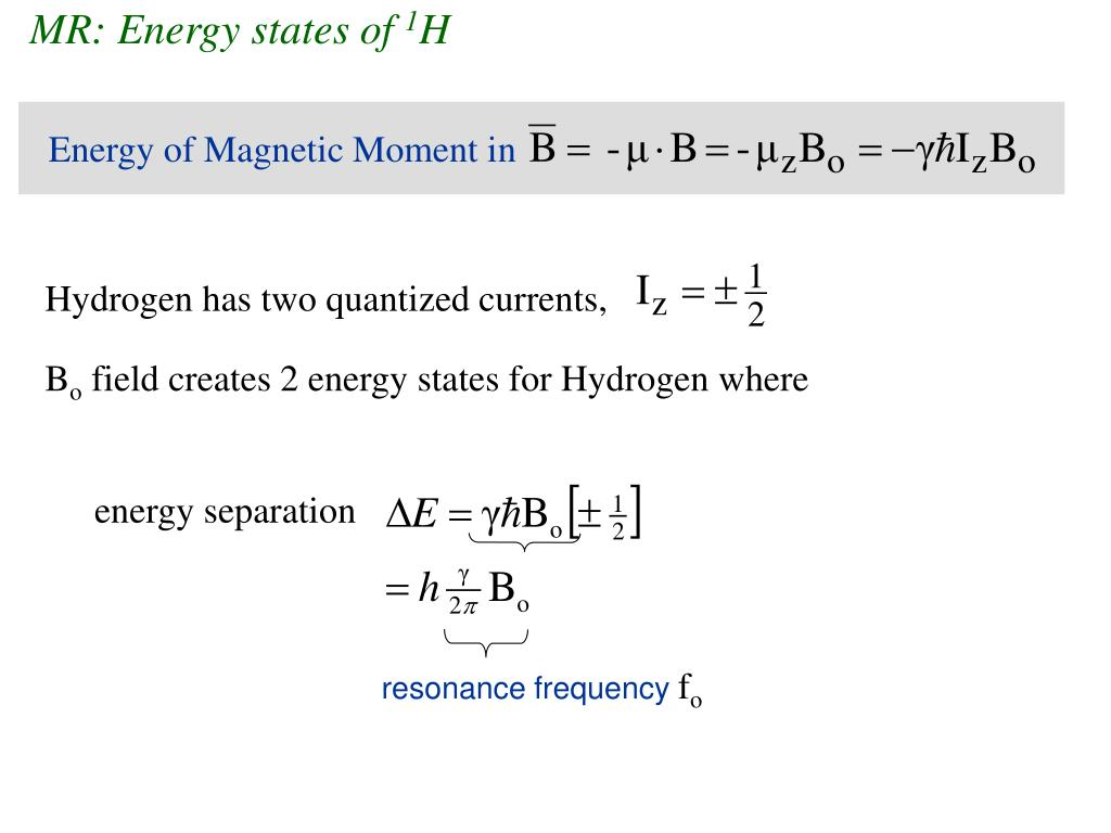 MR: Energy states of