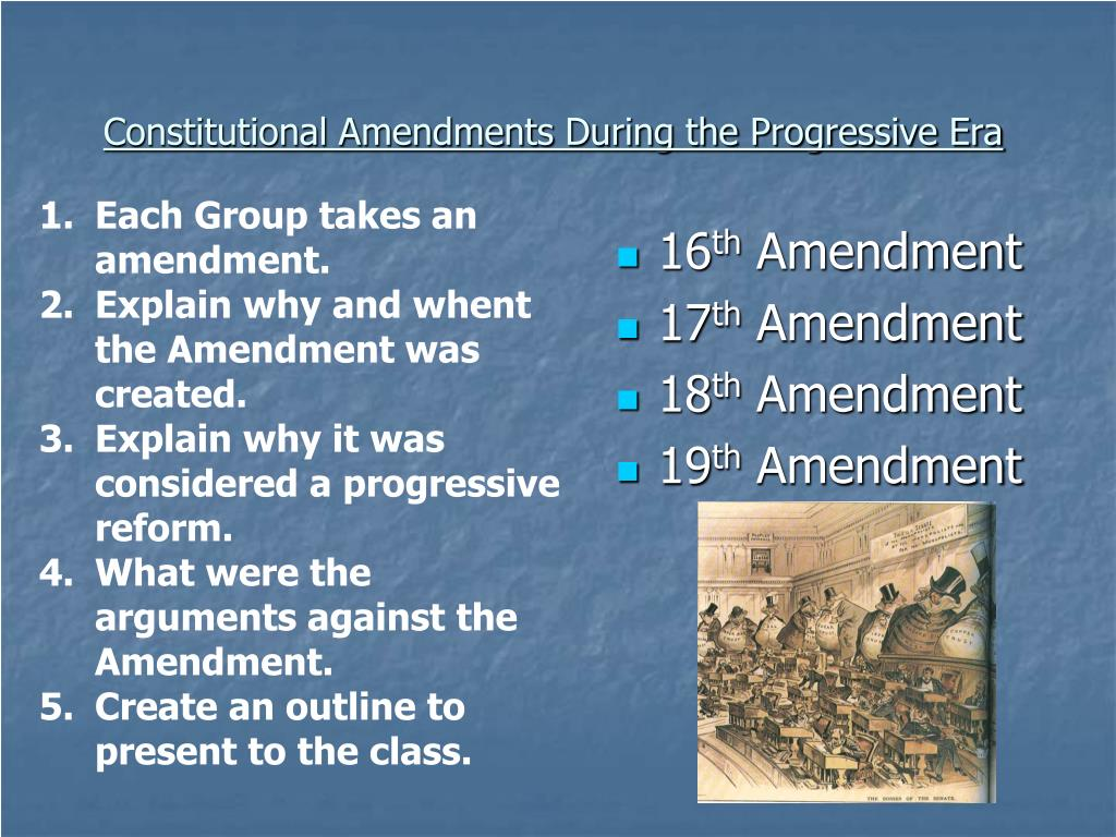 Constitutional Amendments During the Progressive Era