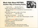 much ado about noting another way of knowing reality