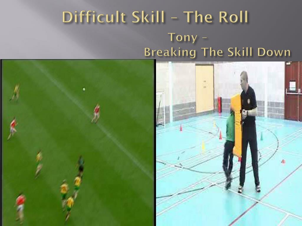 Difficult Skill – The Roll