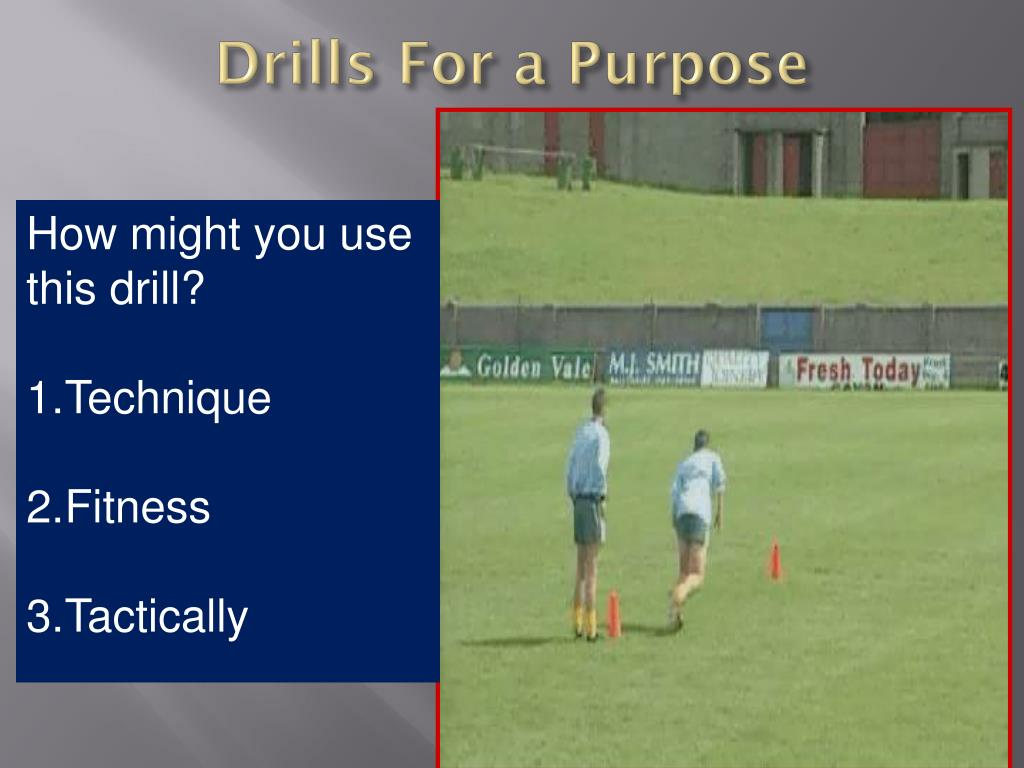 Drills For a Purpose