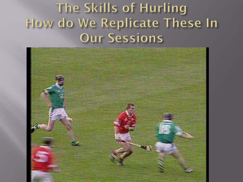 The Skills of Hurling