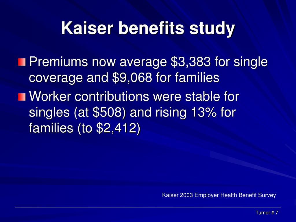 Kaiser benefits study
