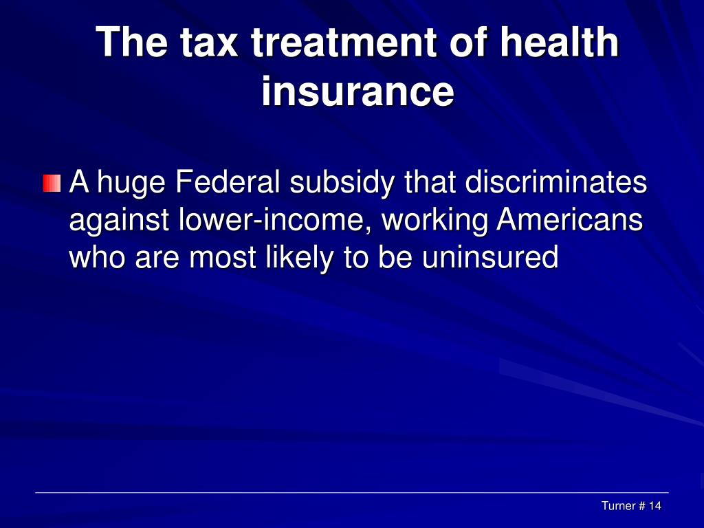 The tax treatment of health insurance