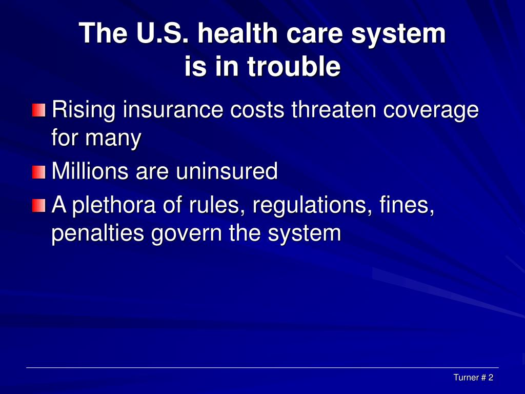 The U.S. health care system