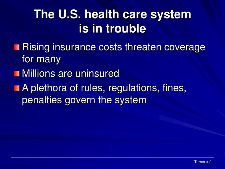 The u s health care system is in trouble l.jpg