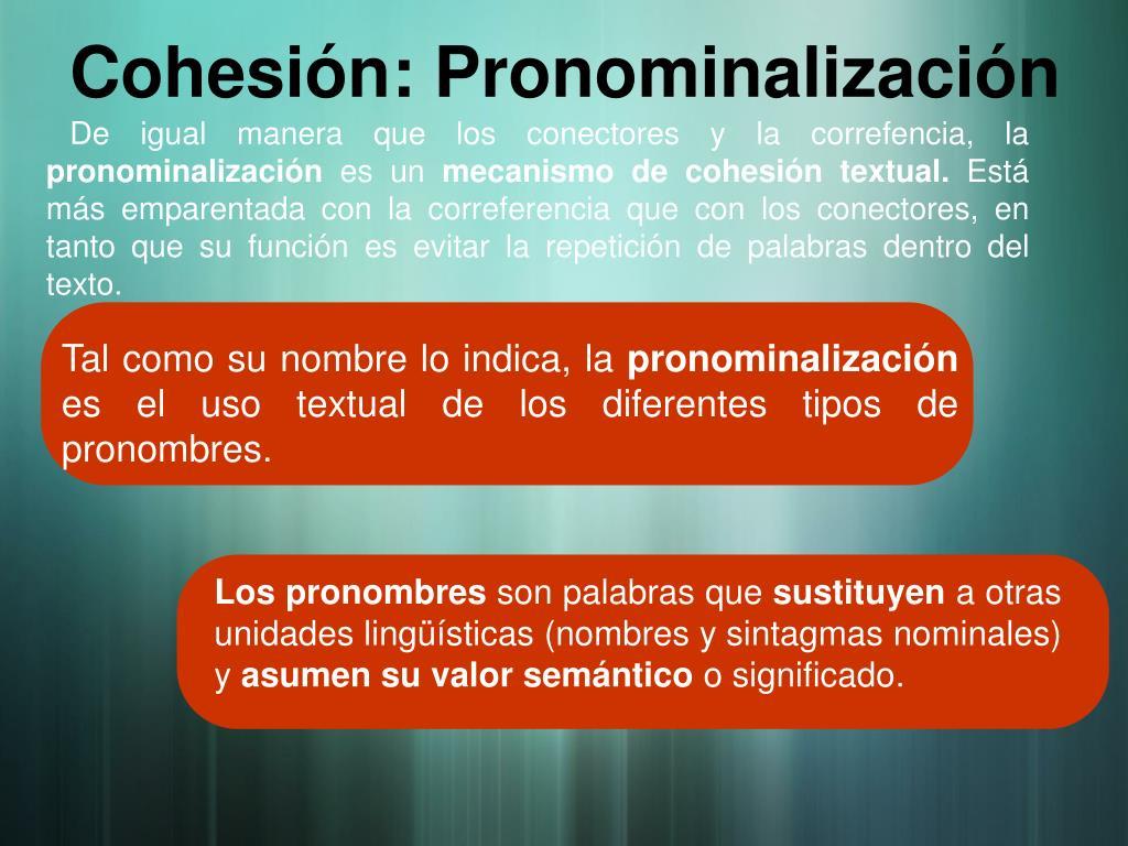 Cohesión: Pronominalización