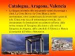 catalogna aragona valencia