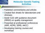 molecular genetic testing activities