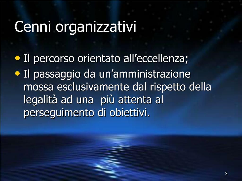 Cenni organizzativi