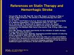 references on statin therapy and hemorrhagic stroke1