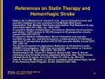 references on statin therapy and hemorrhagic stroke3