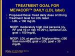treatment goal for mevacor daily ldl label