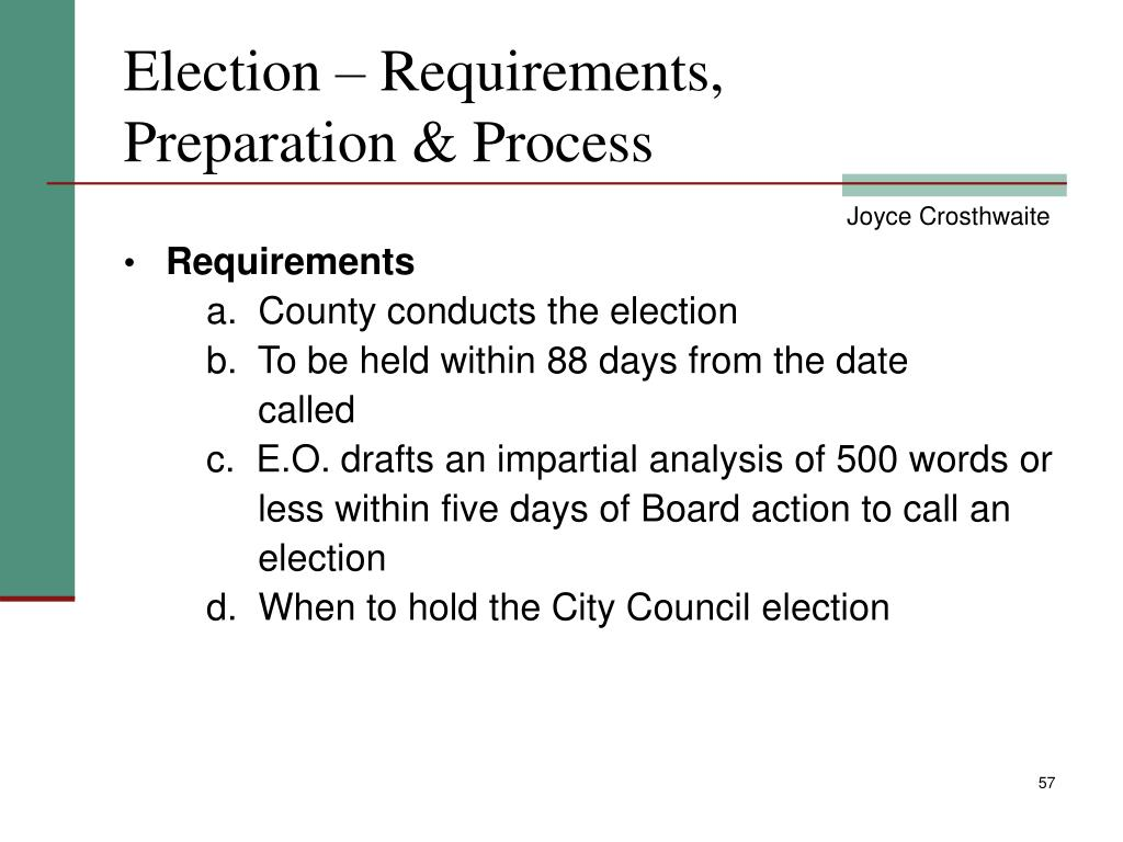 Election – Requirements,    Preparation & Process